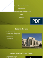 ECO372 Week 4 Federal Reserve Presentation