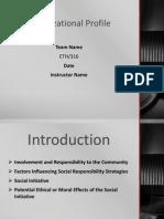 ETH316 Week 4 Team Organizational Profile