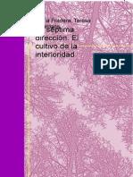 La Septima Direccion El Cultivo de La Interioridad