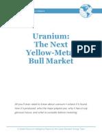 Uranium The Next Yellow Metal Bull Market
