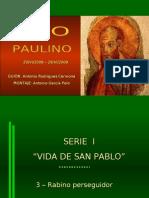 03-San_Pablo_Vida_3_Perseguidor