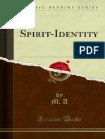 Spirit-Identity by M.A