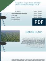 Fenomena Pengalihan Fungsi Hutan Di Kal-Bar Menjadi Lahan Perkebunan Kelapa Sawit