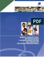 Marco conceptual metodológico y de implementación del Proyecto de Salud Comunitaria