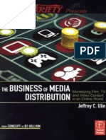The Business of Media Distribution Monetizing Film, TV and Video Content in an Online World