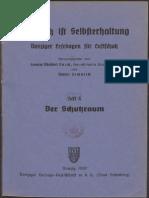 Luftschutz ist Selbsterhaltung Heft 4 - Der Schutzraum / Werner Semprich 1937