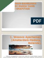 10 Bangunan-bangunan Terunik Di Dunia Yang Melawan Grafitasi