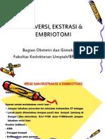 Versi Dan Ekstraksi & Embriotomi