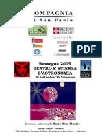 Rassegna 2009  TEATRO E SCIENZA  L'ASTRONOMIA