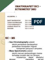 Gas Chromatography (GC) -Mass Spectrometry
