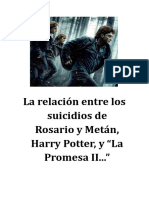 """La relación entre los suicidios de Rosario y Metán, Harry Potter, y """"La Promesa II..."""""""