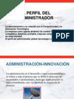 PRESENTACIÓN EL PERFIL DEL ADMINISTRADOR  EQUIPO 1