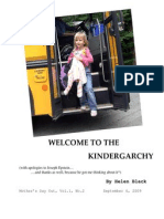 Welcome to the Kindergarchy