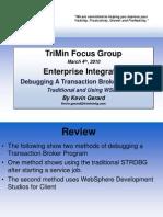 3 - Debugging a Transaction Broker Program