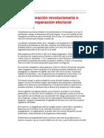 PREPARACIÓN REVOLUCIONARIA O PREPARACIÓN ELECTORAL