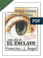 Mas Alla Del Esclavo Francisco J Angel Real