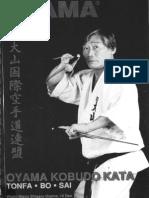Oyama Kobudo - Tonfa, Bo, Sai