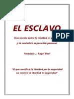 EL ESCLAVO - Francisco J Angel Real - A5
