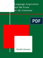 David Lebeaux Language Acquisition and the Form of the Grammar 2000