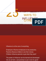 25 Ways to Influence