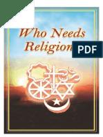Who Needs Religion