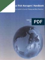 Professional Risk Manages's Handbook. Carol Alexander and Elizabeth Sheedy (Ed.)