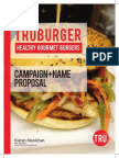 Truburger Rationale