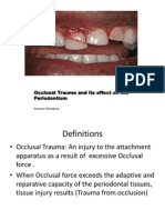 Occlusal Trauma and Its Effect on the Periodontium