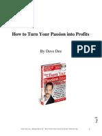 Davedee Passion Into Profits