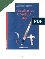 As Batalhas Do Castelo - Domingos Pellegrini [1987]