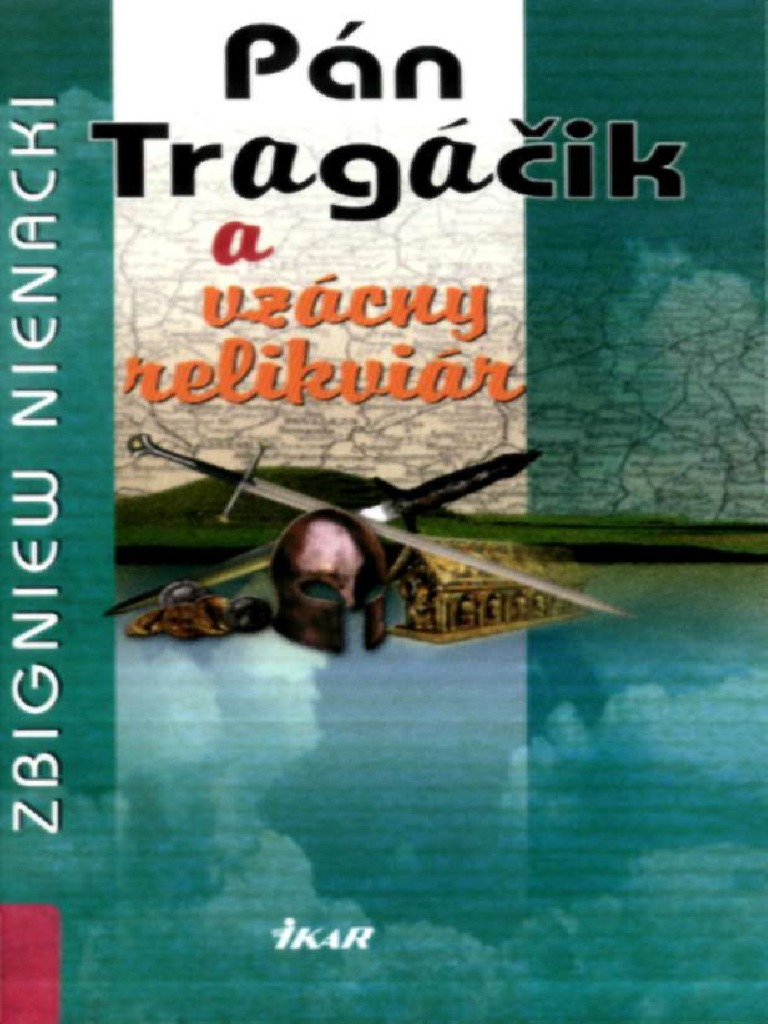 Zbigniew Nienacki - 03 Pan Tragacik a Vzacny Relikviar 7b50bfabc90