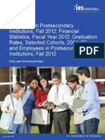 Enrollment in Postsecondary Institutions, Fall 2012; Financial Statistics, Fiscal Year 2012; Graduation Rates, Selected Cohorts, 2004-09; and Employees in Postsecondary Institutions, Fall 2012 First Look (Provisional Data)