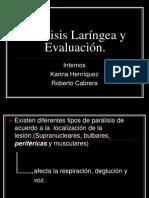 Parálisis Laríngea y Evaluación