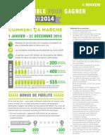 Coup double pour gagner - Programme incitatif de parrainage de 2014