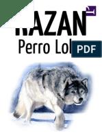 Kazan, Perro Lobo - James Oliver Curwood