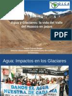 Agua y Glaciares La Vida Del Valle Del Huasco en Jaque