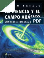 Laszlo, Ervin - La ciencia y el campo akásico