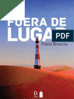 FUERA DE LUGAR, PABLO BRESCIATextosGrado Cero Press-UNAM