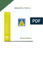 Ricardo Etchegaray Dominacion y Politica