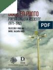 DOCE EN PUNTO Poesía chilena reciente (1971-1982)Selección y prólogo Daniel Saldaña París.Grado Cero Press- UNAM
