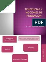 TENDENCIAS Y NOCIONES DE FORMACIÓN.pptx
