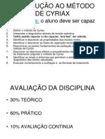 INTRODUÇÃO AO MÉTODO DE CYRIAX