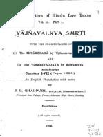 YAJNAVALKYA SMRITI (Acara Khanda) WITH THE COMMENTARIES OF (1) The MITAKSHARA by Vijnanesvara Bhikshu .A.ND (2) The VIRAMITRODAYA by Mitramisra Acharadhyaya