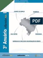 3º Anuário IRC+ - Parte Integrante da Revista Cliente SA edição 80 - Março 09