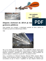 Disputa eleitoral de 2014 já limita ações de gestores públicos