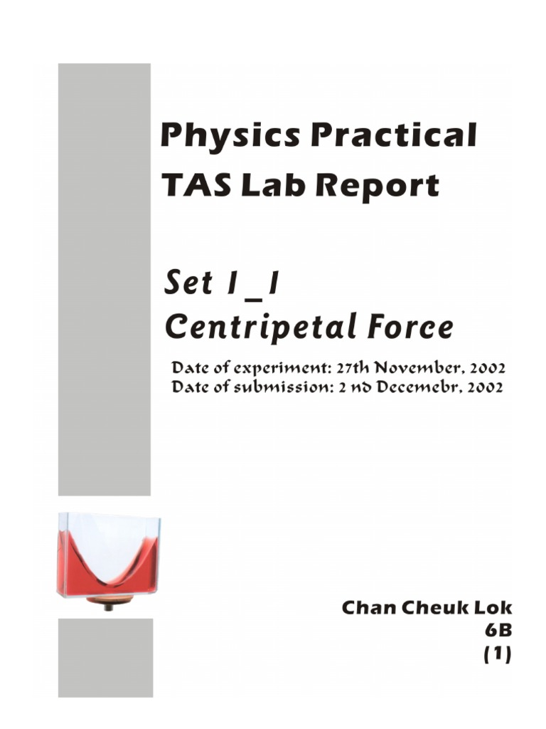 centripetal force lab report Scientific american is the essential guide to the most awe-inspiring advances in  science and technology, explaining how they change our.