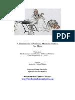 A Transmissão e Prática da Medicina Chinesa Eric Marié