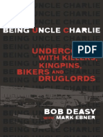 Being Uncle Charlie by Bob Deasy with Mark Ebner