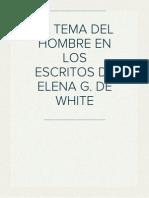 EL TEMA DEL HOMBRE EN LOS ESCRITOS DE ELENA G. DE WHITE Presentación de Tesis de licenciatura