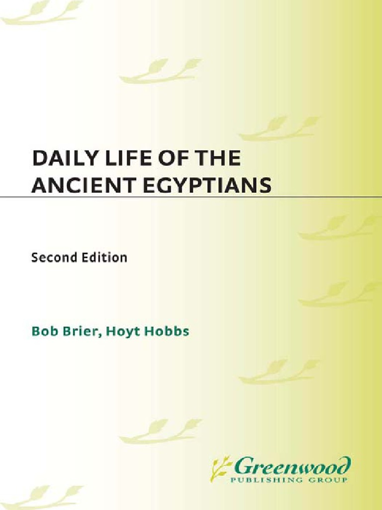 Daily Life of the Ancient Egyptians by Bob Brier, Hoyt Hobbs | Ancient  Egypt | Egyptian Pyramids